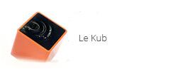 Le Kub e-sylife maison connectée